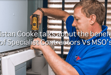 Tristan Cooke talks about the benefits of Specialist Contractors Vs MSO's thumbnail image